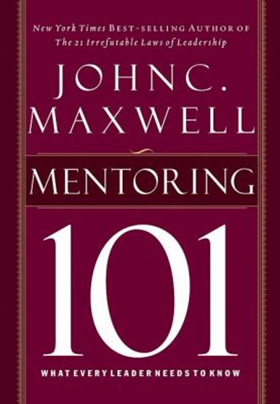 Mentoring 101: What Every Leader Needs to Know Cover
