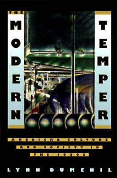 The Modern Temper: American Culture and Society in the 1920s Cover