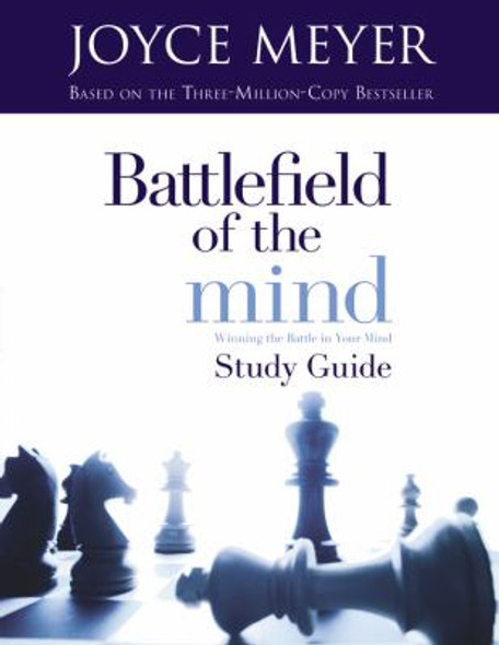 Battlefield of the Mind: Winning the Battle in Your Mind (Study Guide) Cover