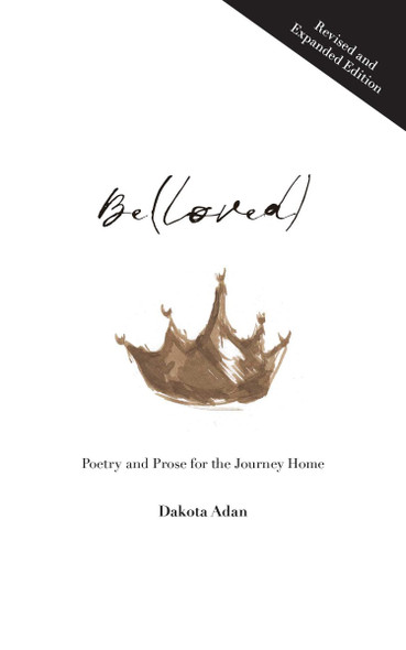 Be(loved): Poetry and Prose for the Journey Home Cover