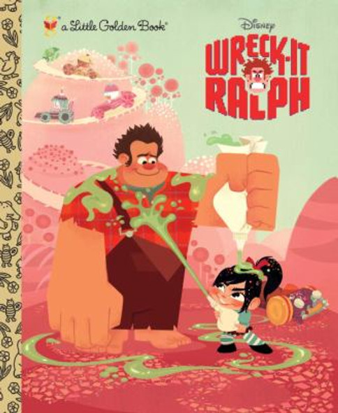 Wreck-It Ralph (Little Golden Book) (Disney Wreck-it Ralph) Cover