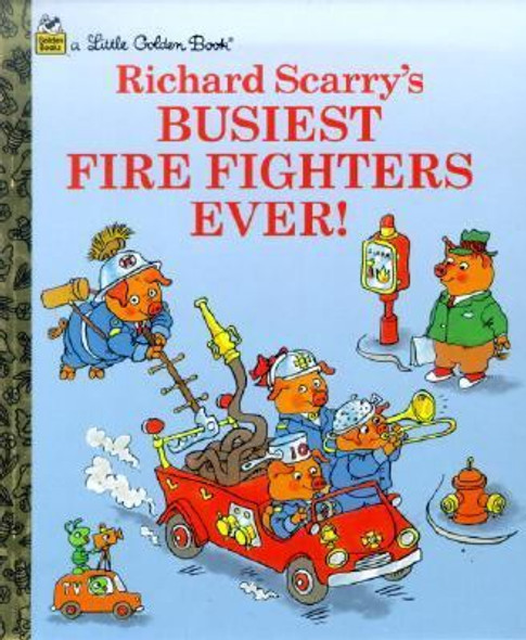 Busiest Firefighters Ever! (Little Golden Book) Cover