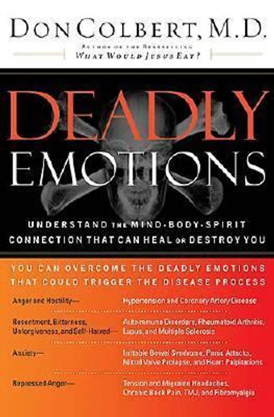 Deadly Emotions: Understand the Mind-Body-Spirit Connection That Can Heal or Destroy You Cover