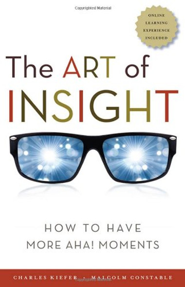 The Art of Insight: How to Have More Aha! Moments Cover