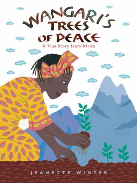 Wangari's Trees of Peace : A True Story from Africa Cover