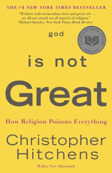 God Is Not Great: How Religion Poisons Everything Cover