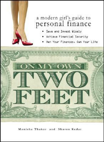 On My Own Two Feet: A Modern Girl's Guide to Personal Finance Cover