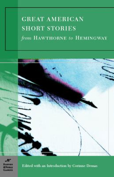 Great American Short Stories: From Hawthorne to Hemingway Cover