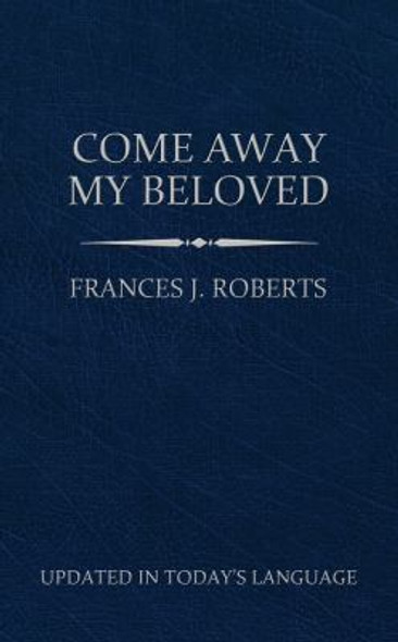 Come Away My Beloved (Updated) Pocket Size Cover
