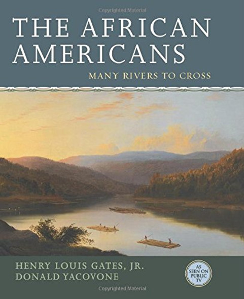 The African Americans: Many Rivers to Cross Cover