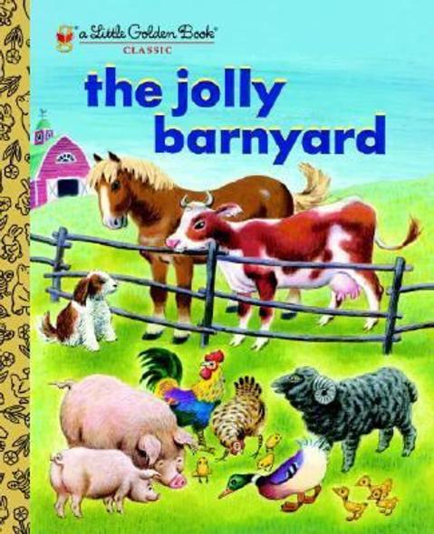 The Jolly Barnyard (Little Golden Book) Cover