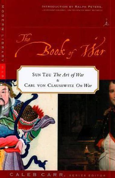 The Book of War: Sun-Tzu the Art of Warfare and Karl Von Clausewitz on War Cover