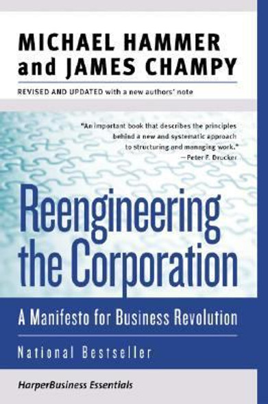 Reengineering the Corporation: A Manifesto for Business Revolution Cover