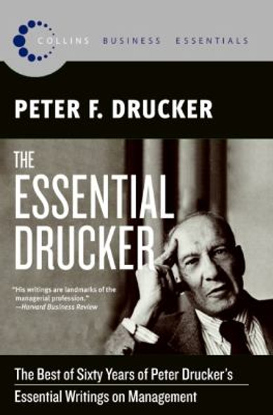 The Essential Drucker: The Best of Sixty Years of Peter Drucker's Essential Writings on Management Cover