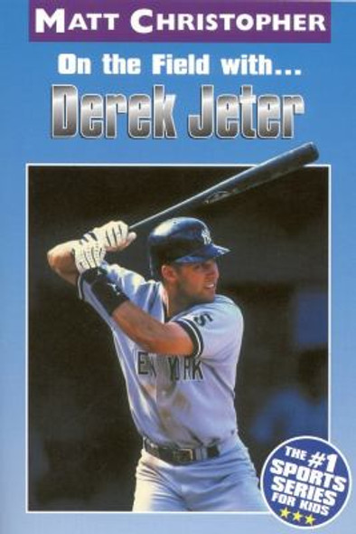 On the Field with... Derek Jeter Cover
