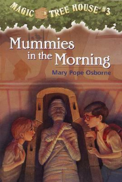Magic Tree House #03: Mummies in the Morning Cover