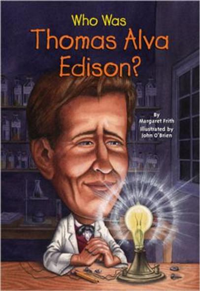 Who Was Thomas Alva Edison? Cover