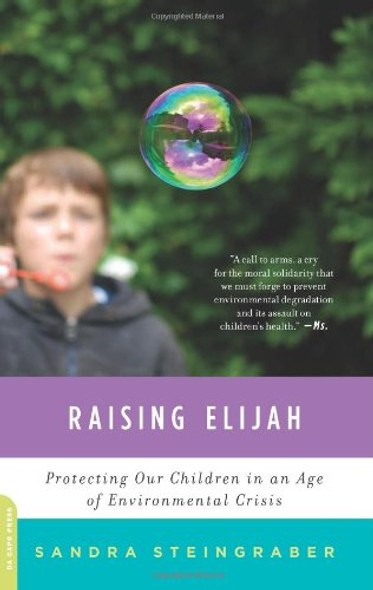 Raising Elijah: Protecting Our Children in an Age of Environmental Crisis Cover
