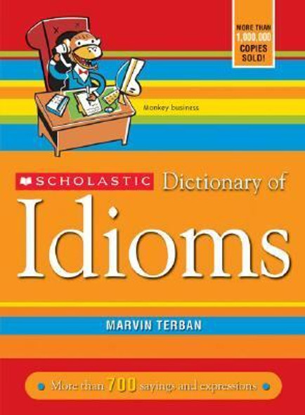 Scholastic Dictionary of Idioms Cover