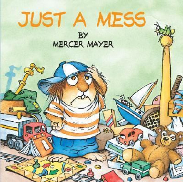 Just a Mess (Little Critter) Cover