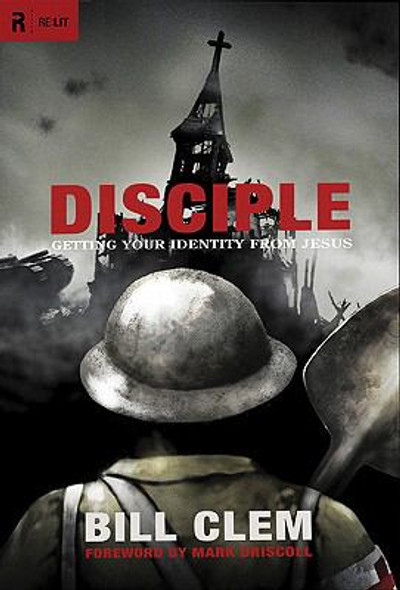 Disciple: Getting Your Identity from Jesus Cover