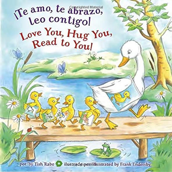 Te Amo, Te Abrazo, Leo Contigo!/Love You, Hug You, Read to You! Cover
