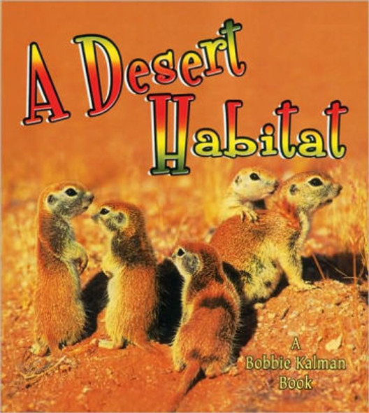 A Desert Habitat (Introducing Habitats) Cover
