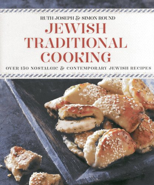 Jewish Traditional Cooking: Over 150 Nostalgic and Contemporary Jewish Recipes Cover