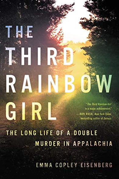 The Third Rainbow Girl: The Long Life of a Double Murder in Appalachia Cover