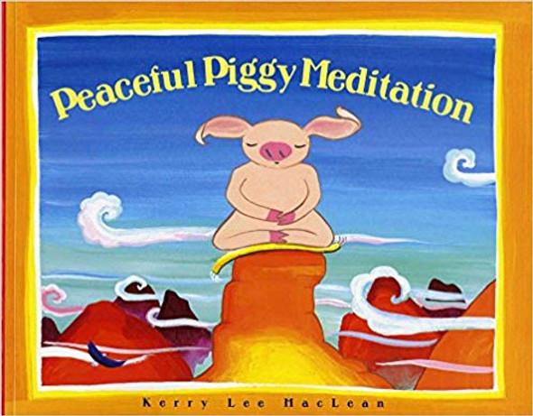 Peaceful Piggy Meditation (Albert Whitman Prairie Books) Cover