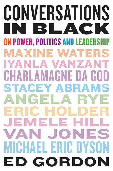 Conversations in Black: On Power, Politics, and Leadership Cover