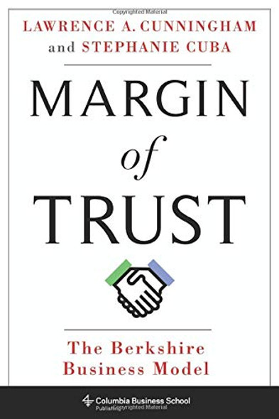 Margin of Trust: The Berkshire Business Model (Columbia Business School Publishing) Cover