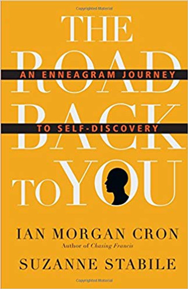 The Road Back to You: An Enneagram Journey to Self-Discovery ( Road Back to You ) Cover
