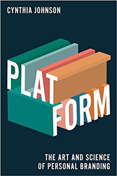 Platform: The Art and Science of Personal Branding Cover
