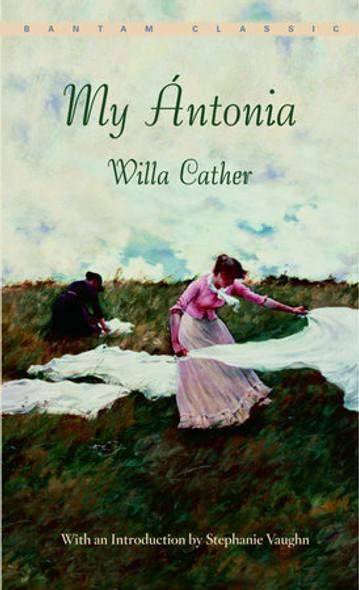 My Antonia (Bantam Classics) Cover