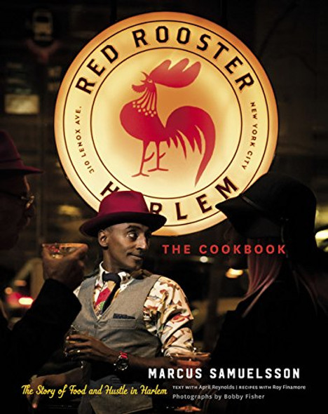 The Red Rooster Cookbook: The Story of Food and Hustle in Harlem Cover