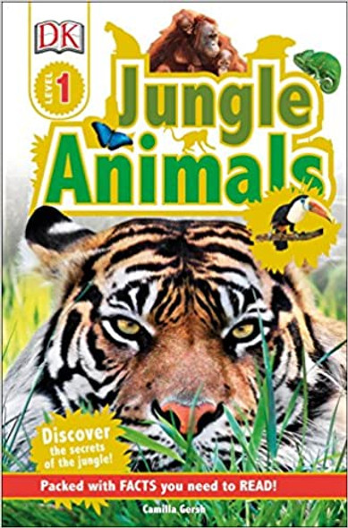 Jungle Animals: Discover the Secrets of the Jungle! (DK Readers Level 1) Cover