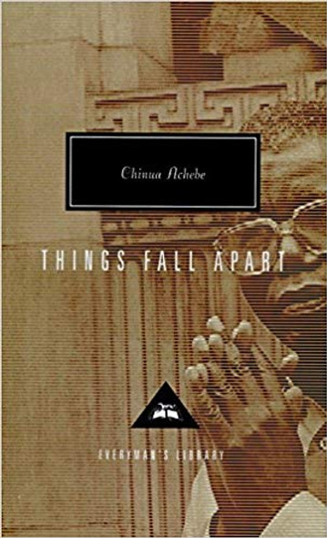 Things Fall Apart (Everyman's Library Classics & Contemporary Classics #135) Cover
