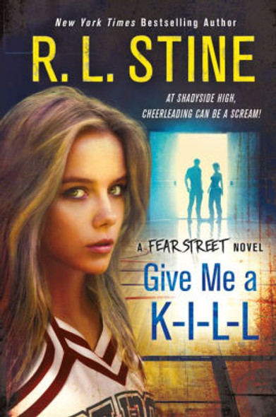 Give Me a K-I-L-L: A Fear Street Novel Cover