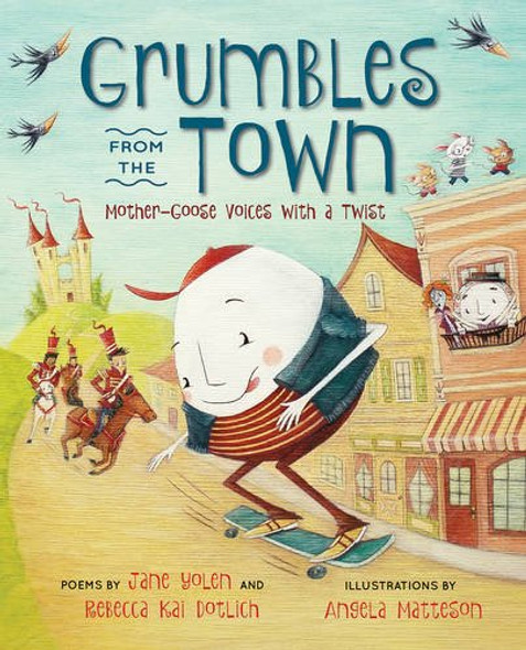 Grumbles from the Town: Mother-Goose Voices with a Twist Cover