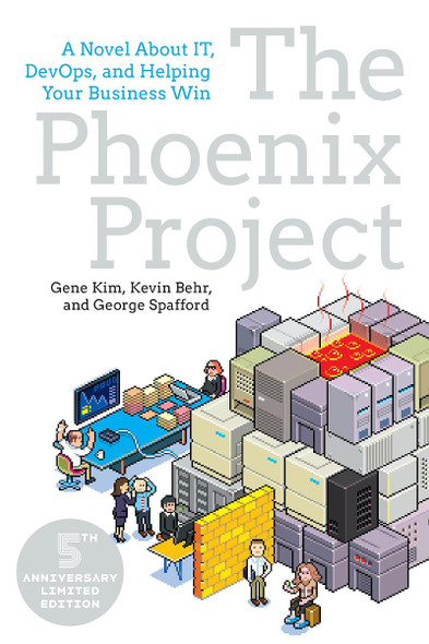 The Phoenix Project: A Novel about It, Devops, and Helping Your Business Win (3RD ed.) Cover
