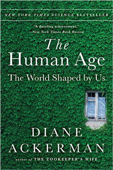 The Human Age: The World Shaped by Us Cover