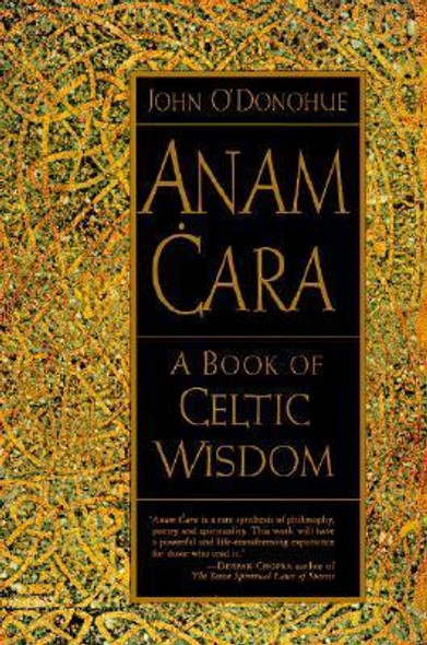Anam Cara: A Book of Celtic Wisdom Cover