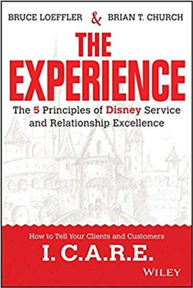 The Experience: The 5 Principles of Disney Service and Relationship Excellence Cover