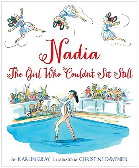 Nadia: The Girl Who Couldn't Sit Still Cover