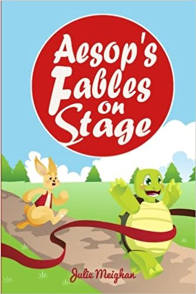 Aesop's Fables on Stage: A Collection of Plays for Children Cover