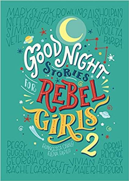 Good Night Stories for Rebel Girls 2, Volume 2 (Good Night Stories for Rebel Girls) Cover