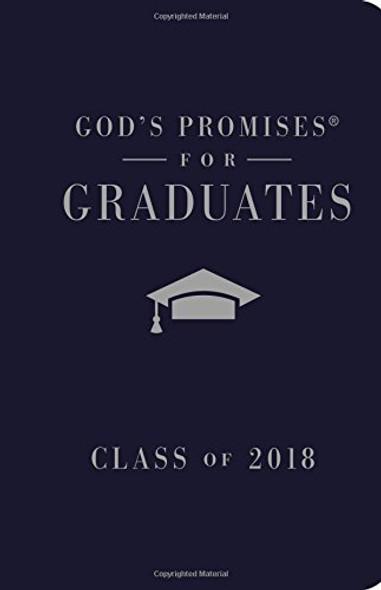 God's Promises for Graduates: Class of 2018 - Navy NKJV: New King James Version Cover