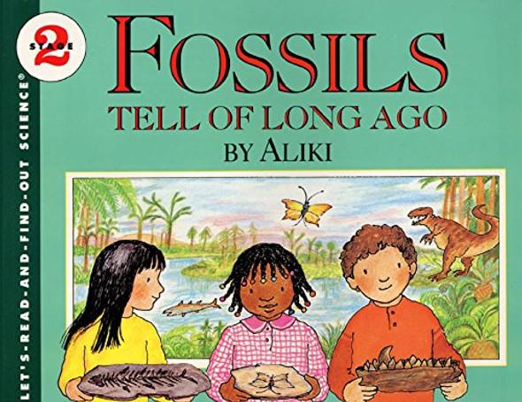 Fossils Tell of Long Ago (Let's-Read-and-Find-Out Science 2) Cover
