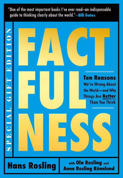 Factfulness Illustrated: Ten Reasons We're Wrong about the World--And Why Things Are Better Than You Think Cover